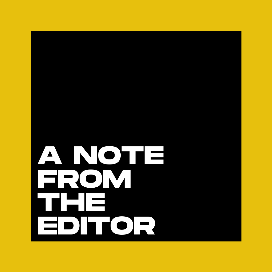 A Note From the Editor