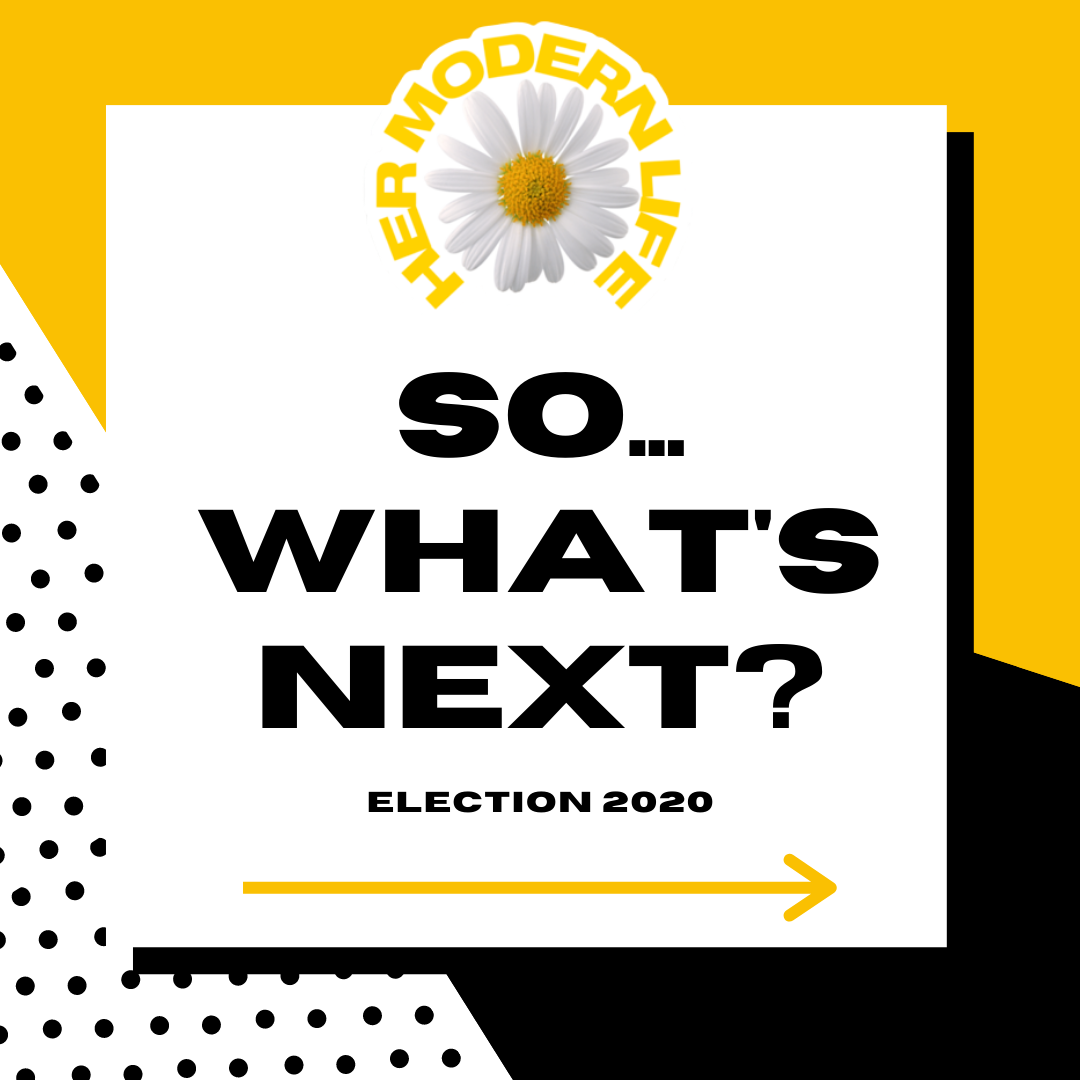 Election 2020, What's Next?