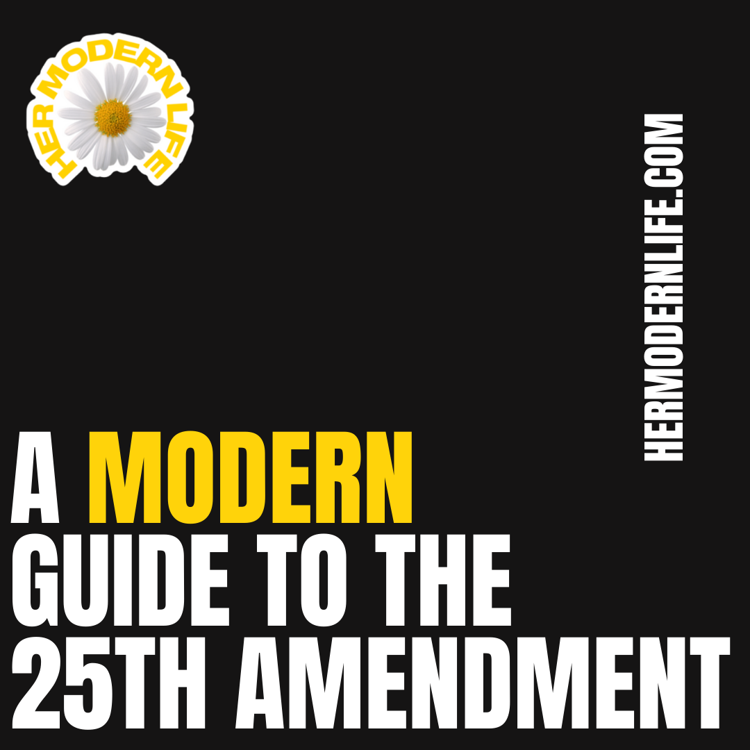 HML Guide to the 25th Amendment