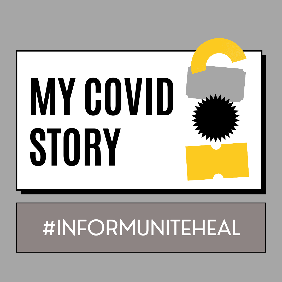I had COVID-19 with my Niece and Nephew: This is My Story #InformUniteHeal